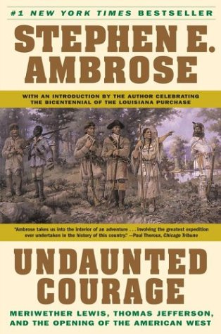 undaunted courage essay Undaunted courage simon & schuster considered the definitive telling of the lewis and clark expedition, undaunted courage is based this collection of essays.
